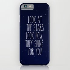Look How They Shine For You iPhone 6s Slim Case