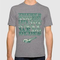 Let's Not & Say We Do Mens Fitted Tee Tri-Grey SMALL