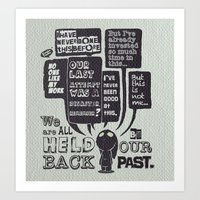 We Are Held Back By Our … Art Print