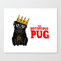 The Notorious P.U.G. Canvas Print
