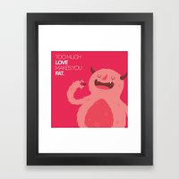 FATTY valentine's day Framed Art Print