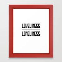 loveliness / loneliness Framed Art Print