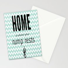Home is where your rump rests Stationery Cards