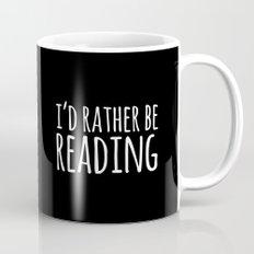 I'd Rather Be Reading - Inverted Mug