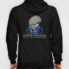 Garrus Vakarian Is My Space Boyfriend Hoody