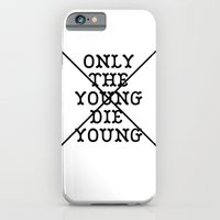 iPhone & iPod Case featuring Only The Young Die Young by Oejsen