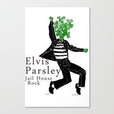 Elvis Parsley Canvas Print