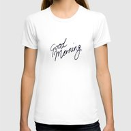 Good Morning! Womens Fitted Tee White SMALL