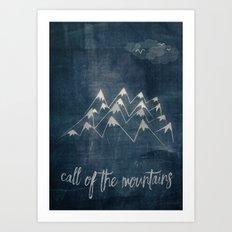 call of the mountains Art Print