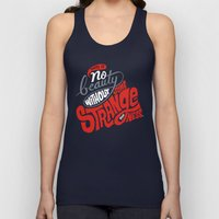 There is no beauty without some strangeness. Unisex Tank Top