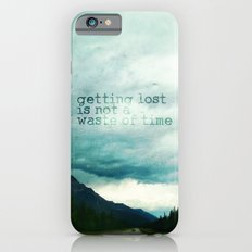 Getting Lost Is Not A Wa… iPhone 6 Slim Case