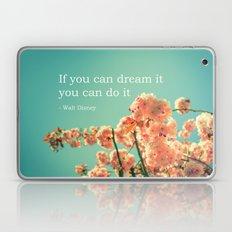 If you can dream it Laptop & iPad Skin