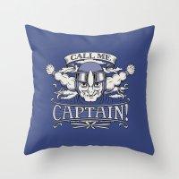 Call Me Captain! Throw Pillow
