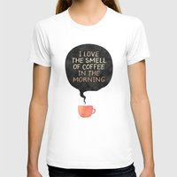 I love the smell of coffee in the morning Womens Fitted Tee White SMALL