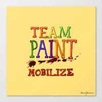 TEAM PAINT MOBILIZE Canvas Print