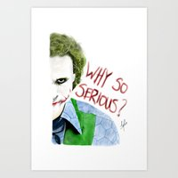 Why so serious? Art Print