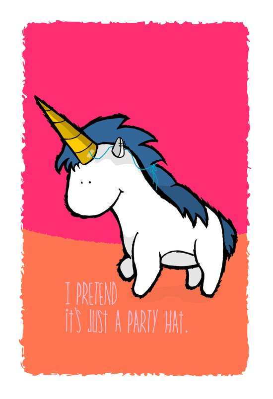 I pretend it's just a party hat Art Print