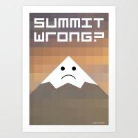 Summit Wrong? Art Print