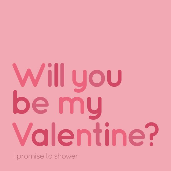 Will you be my Valentine? Art Print