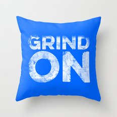 Grind On Throw Pillow