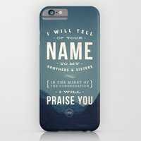 I will tell of your name iPhone 6 Slim Case