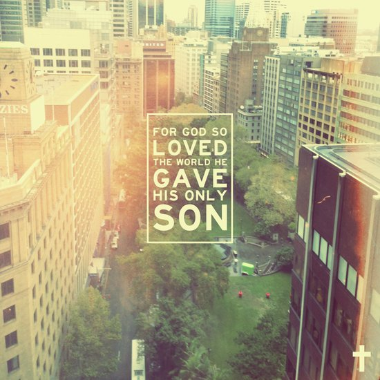 "John 3:16 ""For God so loved the world"" (Version 2) Art Print"