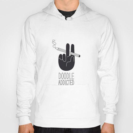 doodle addicted Hoody