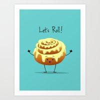 Let's Roll! Art Print
