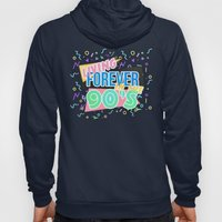 Living Forever In The 90s Hoody