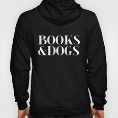 Books&Dogs - Black And W… Hoody