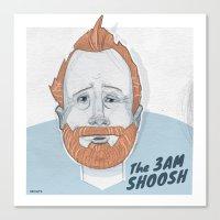The 3 AM Shoosh Canvas Print