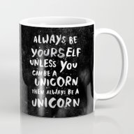 Always Be Yourself. Unle… Mug