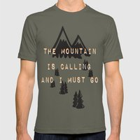 THE MOUNTAIN IS CALLING AND I MUST GO Mens Fitted Tee Lieutenant SMALL
