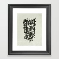 Everything... Framed Art Print
