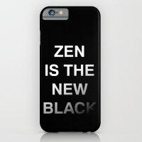 Zen is the new black iPhone 6 Slim Case