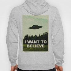 UFO, I Want To Believe Hoody