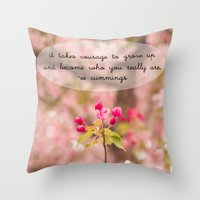 Courage In Growth - Ee C… Throw Pillow