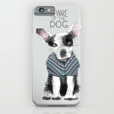 Beware of the dog iPhone 6 Slim Case