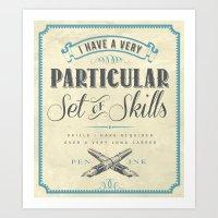 A Particular Set of Skills Art Print