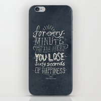 For Every Minute You Are… iPhone & iPod Skin