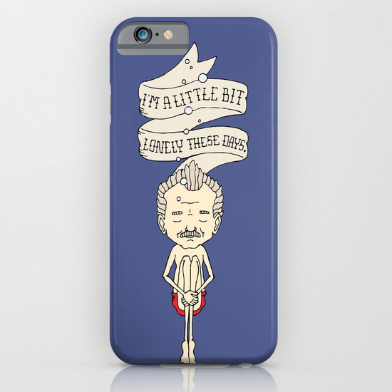"""""""I'm A Little Bit Lonely These Days."""" - Blume iPhone & iPod Case"""