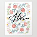 Mrs. - Calligraphy + Watercolor Floral  Art Print