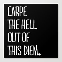 Carpe Diem ///www.pencil… Canvas Print