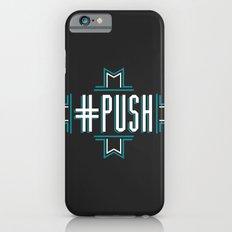 #PUSH Slim Case iPhone 6s