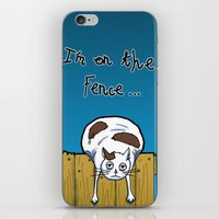 I'm on the Fence iPhone & iPod Skin