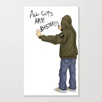 All Cops Are Bastard !!! Canvas Print