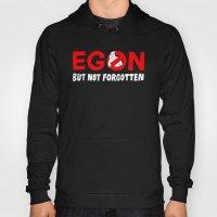 Egon But Not Forgotten  Hoody