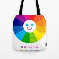 Show Your True Colors Tote Bag