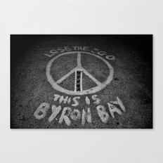LOSE THE EGO, THIS IS BYRON BAY Canvas Print