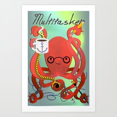 Multitasker Art Print
